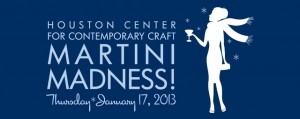 Houston's 5th Annual Martini Madness Fundraiser