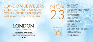 London Jewelers Open House Saturdays