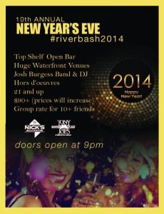 NYE #RiverBash2014 at Nick's Riverside Grill & Tony and Joe's