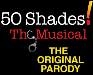 50 SHADES! THE MUSICAL Is Coming to The Warner Theatre In January 2014