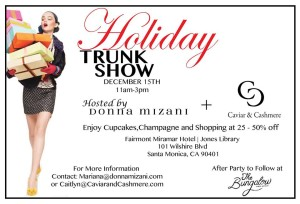 Holiday Trunk Show Hosted by Donna Mizani and Caviar & Cashmere