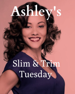 "Ashley's Slim & Trim Tuesday: ""Eat Right 4 Your Type""… Blood Type That Is!"